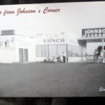 06 old building postcard Johnsons Corner 150x150 Tio Wally Eats America: Johnson's Corner