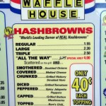 04 Waffle House Hashbrowns Menu 150x150 Hashbrowns All The Way @ Waffle House