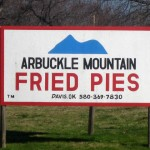 04 Arbuckle sign 150x150 Tio Wally Eats America: Arbuckle Mountain Fried Pies