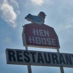 03 hen house sign 150x150 Tio Wally Eats America: Hen House