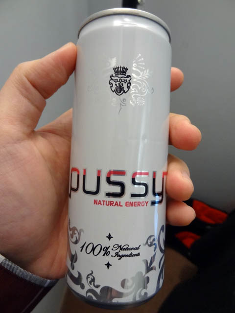 http://www.mightysweet.com/mesohungry/wp-content/uploads/2013/01/06-Pussy-Natural-Energy-drink.jpg