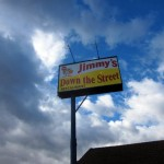 01 Jimmys sign 150x150 Tio Wally Eats America: Jimmy's Down The Street