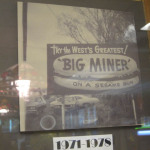 10 Miners old sign 150x150 Tio Wally Eats America: Miner's Drive In